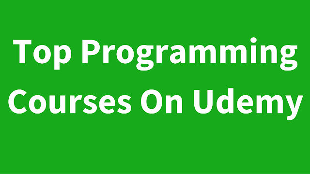 Top Programming Courses On Udemy