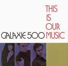 GALAXIE 500 - This is our music - Los mejores discos de 1990