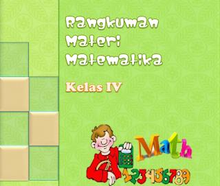 Ringkasan Materi Matematika kelas 4 SD/MI KTSP Semester 1 dan 2