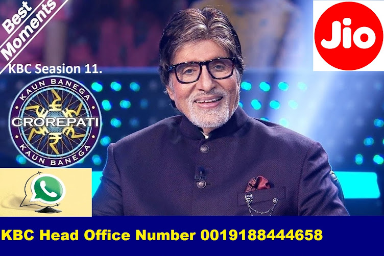 Jio KBC Head Office WhatsApp Number 0019188444479 Mumbai -Kolkata