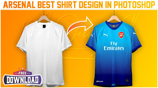 Best Arsenal Shirt Design Tutorail + Free Yellow Image Mockup for Download by M Qasim Ali
