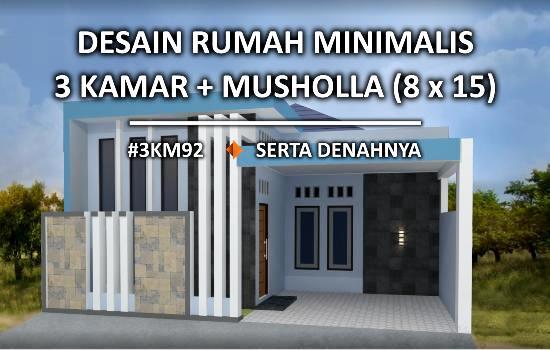 Desain Rumah Minimalis Luar Dan Dalam  desain rumah minimalis dengan musholla di tanah 8x15 meter