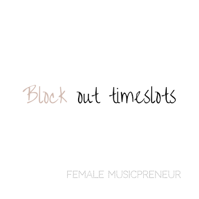Block out time slots - Female Musicpreneur