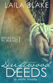 Driftwood Deeds: an erotic novella (Breaking in Waves Book 1)