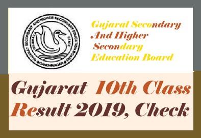 GSEB SSC Result 2019, Gujarat Board 10th Result 2019