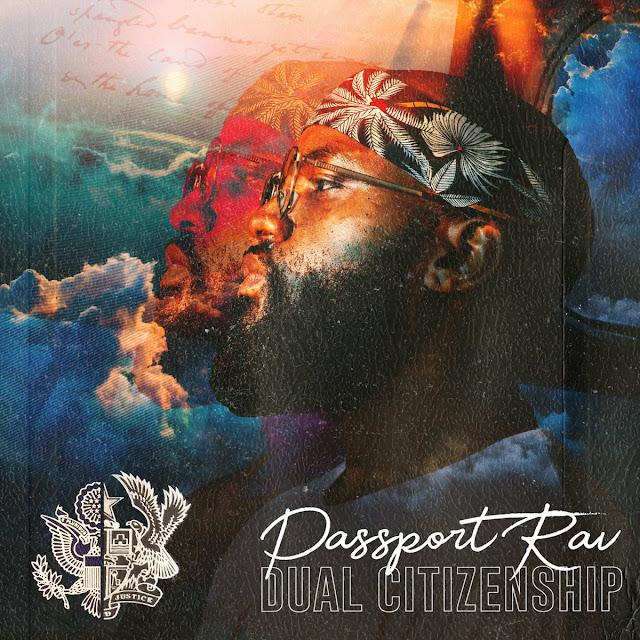 Passport Rav- Dual Citizenship EP Spate Radio Listening Session (Audio)