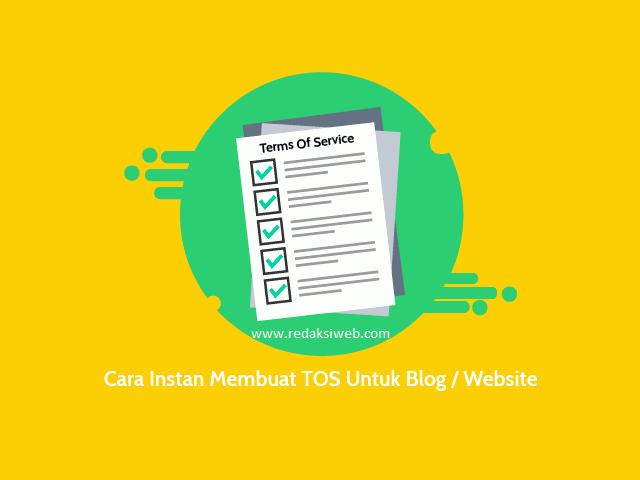 Cara Mudah Membuat Terms Of Service (TOS) Untuk Blog atau Website