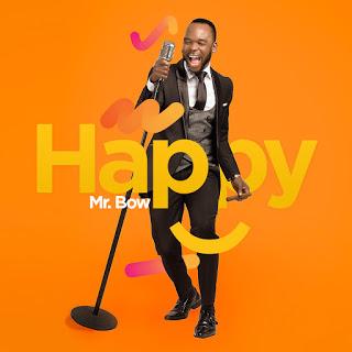 Mr. Bow - Happy