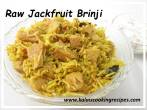 raw jack fruit brinji