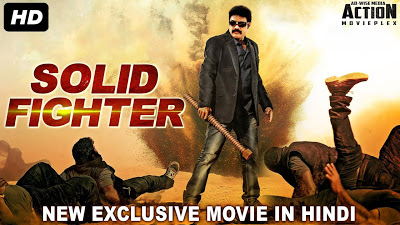 Solid Fighter (Vaigai Express) 2018 Hindi Dubbed Movie Download