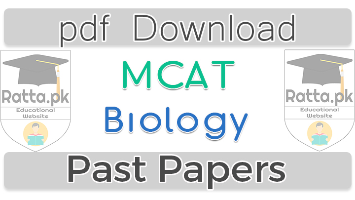 MCAT Biology Past Papers 2016 pdf download