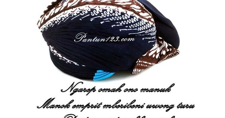 Contoh Pantun Nasehat Bahasa Jawa - Contoh Qi