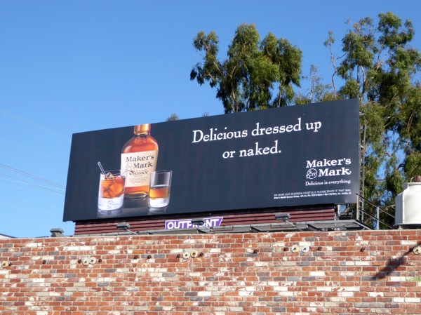 Makers Mark Delicious dressed or naked billboard