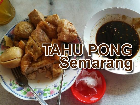 Kuliner Semarang Tahu Pong.