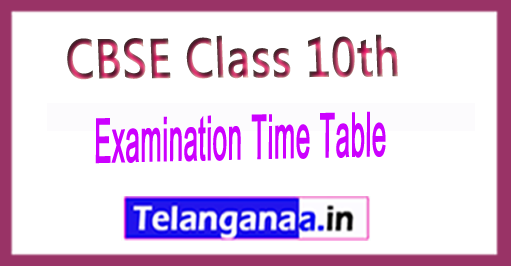 CBSE Board Class 10th Time Table 2017