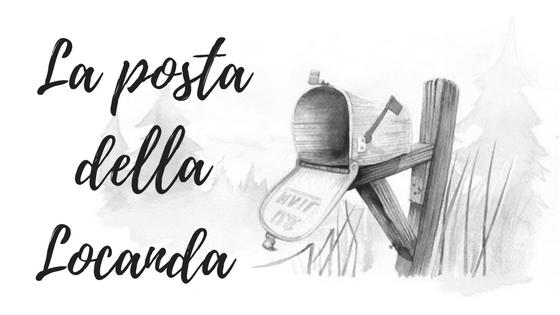 LA POSTA DELLA LOCANDA #4 - 2018