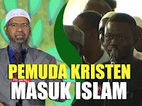 Sering Menonton Video Dr. Zakir Naik, Pemuda Kristen Ini Masuk Islam