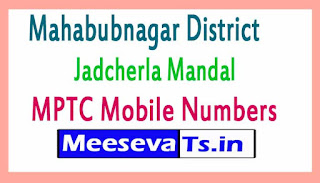 Jadcherla Mandal MPTC Mobile Numbers List Mahabubnagar District in Telangana State