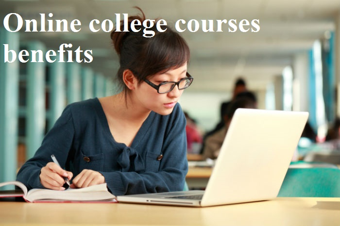 Online college courses benefits