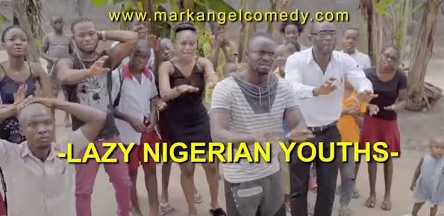 VIDEO: MarkAngel Comedy - Lazy Nigerian Youths (Ft Dino Melaye)