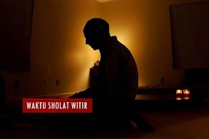 Cara Sholat Witir 3 Rakaat - Niat Tata Cara Waktu Sholat Witir 3 Rakaat Sesuai Sunnah
