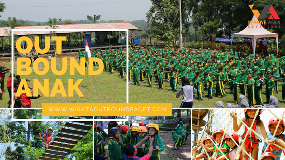 outbound anak wisata outbound pacet improve vision