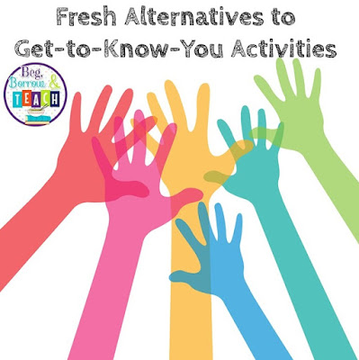 Fresh Alternatives to Get-to-Know-You Activities: Multi-Age activities to try at the beginning of the school year