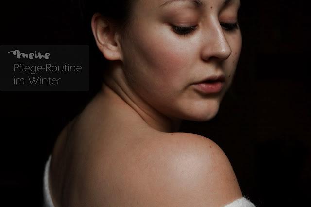 Winter Pflege Routine Beauty Blogger Beautyblog Kosmetik