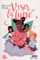 http://leslecturesdeladiablotine.blogspot.fr/2017/05/viser-la-lune-danne-fleur-multon.html