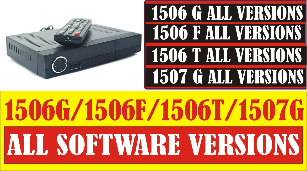 Download 1506G,1506F,1506T & 1507G All Software Versions - OPENBOX