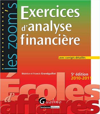 Exercices d'Analyse financière avec corrigés détaillés pdf