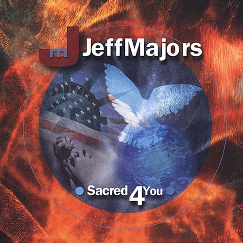 Jeff Majors-Sacred 4 You-
