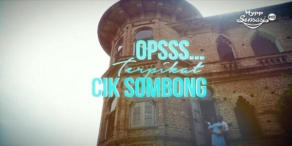Opsss Terpikat Cik Sombong (2018)