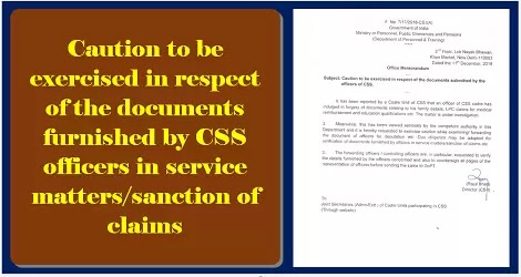 caution-to-be-exercised-in-respect-of-the-documents-submitted-by-officers-of-css-image