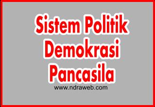Sistem Politik Demokrasi Pancasila