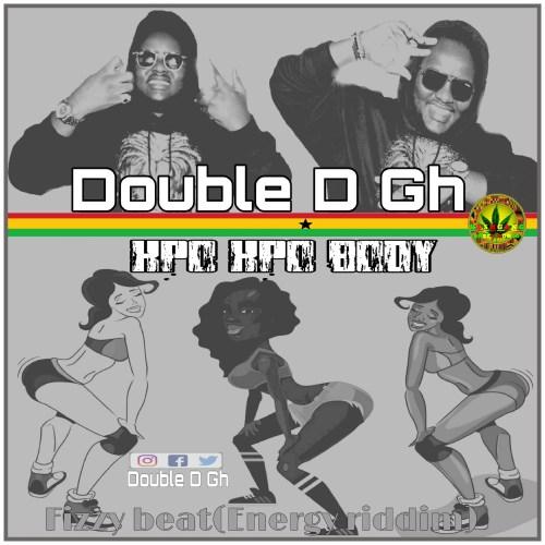 -latest release-Double D – Kpokpo Body (Energy Riddim)(Prod. by Fizzy Beat)