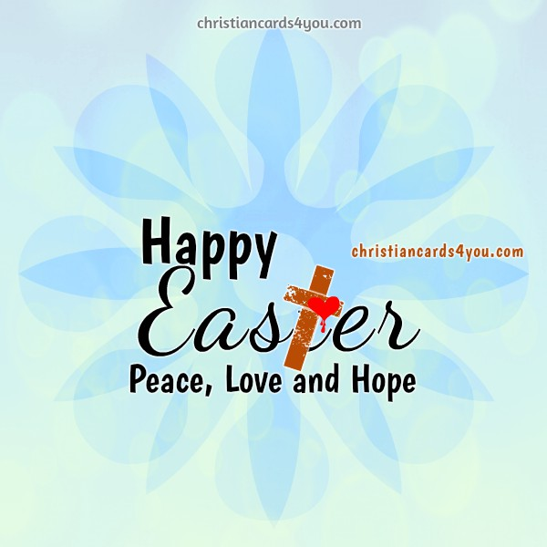 Happy Easter quotes and christian images by Mery Bracho