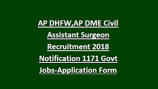 AP DHFW,AP DME Civil Assistant Surgeon Recruitment 2018 Notification 1171 Govt Jobs-Application Form