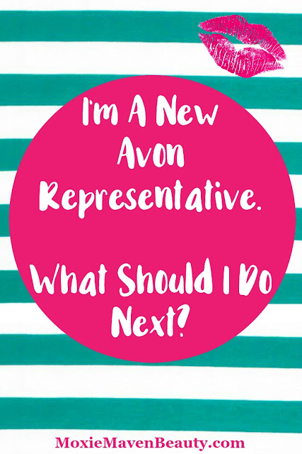 I'm a new Avon Representative. What should I do next?