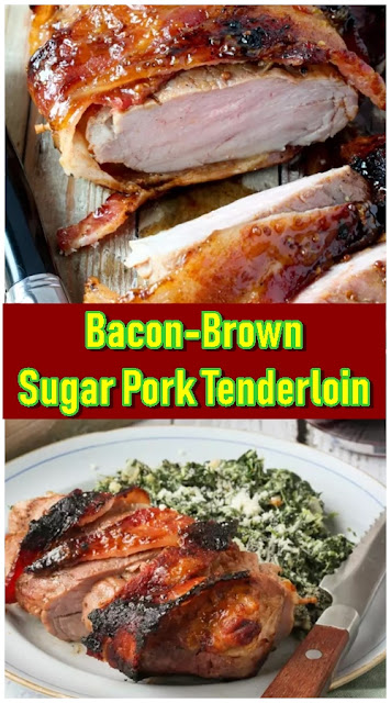 Bacon-Brown Sugar Pork Tenderloin