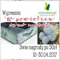 https://sklepzielonekoty.blogspot.com/2017/04/wyzwanie-w-powietrzu-czuc-miete.html
