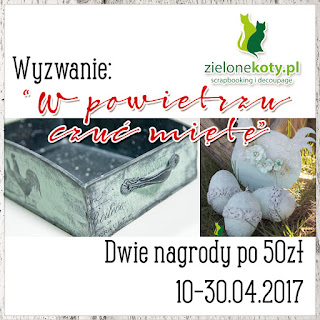 http://sklepzielonekoty.blogspot.com/2017/04/wyzwanie-w-powietrzu-czuc-miete.html