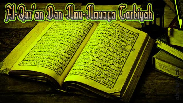 Makalah Al-Qur'an Dan Ilmu-Ilmunya Tarbiyah