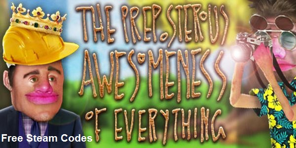 The Preposterous Awesomeness of Everything Key Generator Free CD Key Download