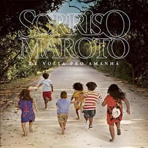 Download Sorriso Maroto De Volta Pro Amanhã 2016 SorrisoDG