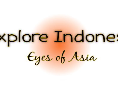 Explore Indonesia, Eyes of Asia