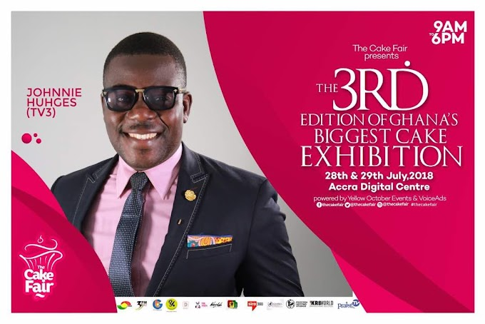 The Countdown is on For The 3rd Edition Of Ghana's Biggest Cake Exhibition slated on 28th - 29th July