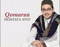Lirik Qomarun Musthofa Atef (Lirik Latin Dan Terjemah)