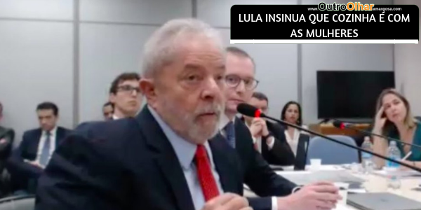COMENTÁRIO DE LULA DENOTA TEOR MACHISTA