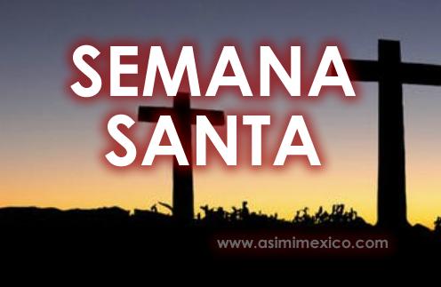 Semana Santa Fechas en Durango 2020 2021 2022